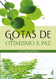 GOTAS DE OTIMISMO E PAZ