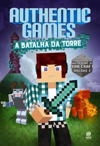 AUTHENTIC GAMES: A BATALHA DA TORRE