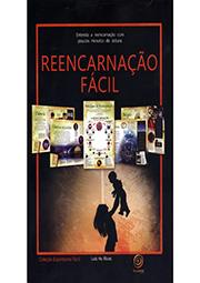 REENCARNAÇÃO FÁCIL